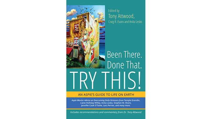 Been There. Done That. Try This! edited by Tony Attwood, Craig R. Evans and Anita Lesko