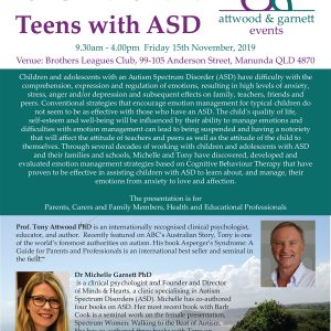 Attwood and Garnett: Emotional Management for Children and Teens with ASD – Cairns QLD 15th November 2019