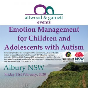 Attwood and Garnett: Emotion Management for Children and Adolescents with Autism – Albury NSW 21 February 2020