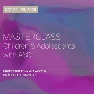 LIVE WEBCAST ONLY: Master Class – Children and Adolescents with ASD