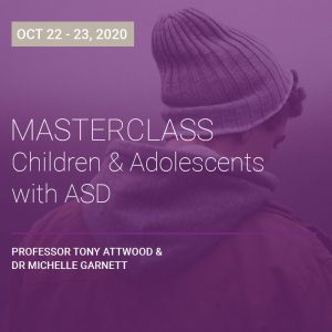 LIVE WEBCAST ONLY: Masterclass – Children and Adolescents with ASD